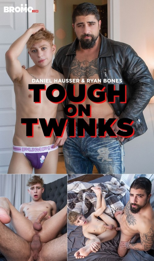 Bromo - Ryan Bones & Daniel Hausser - Tough On Twinks