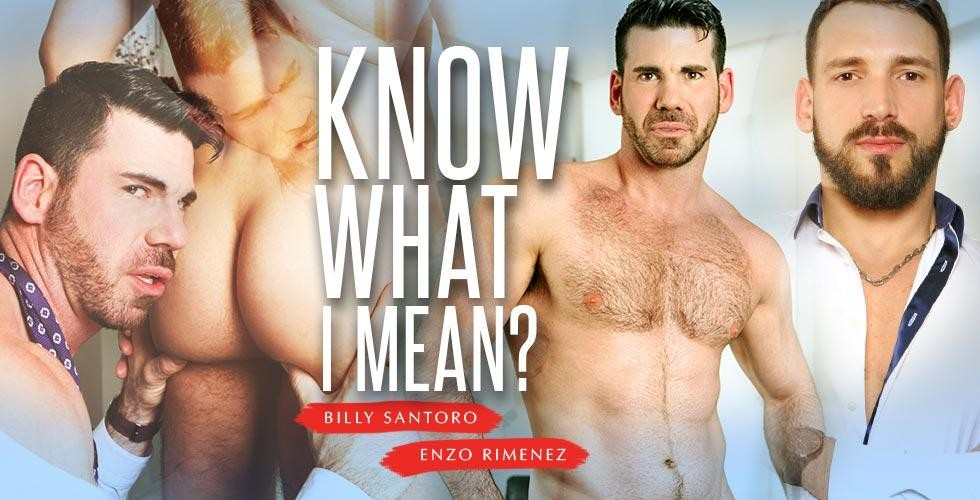 MenAtPlay - Billy Santoro & Enzo Rimenez - Know What I Mean