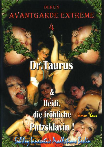 Avantgarde Extreme 4 - Dr Taurus and Heidi, Die Froehliche Nackt - Putz-Sklavin Cover