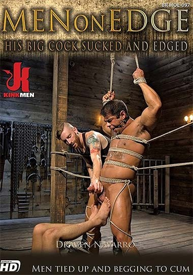 KinkMen - MenOnEdge - His Big Cock Sucked and Edged