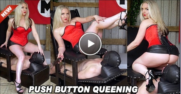 Push Button Queening - Mistress Sidonia - 16th January 2020