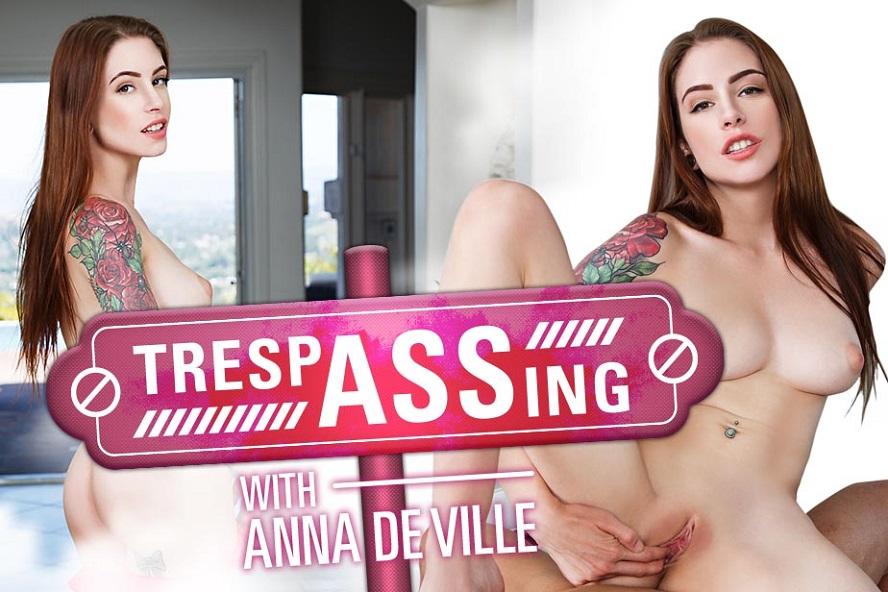 TrespASSing, Anna De Ville, June 22, 2017, 3d vr porno, HQ 1920