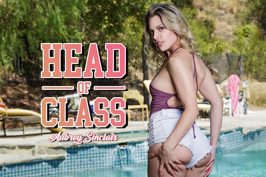 Head of Class, Aubrey Sinclair, August 24, 2017, 3d vr porno, HQ 1920