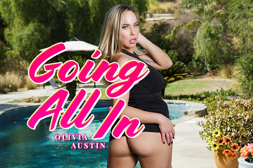 Going All In, Olivia Austin, August 17, 2017, 3d vr porno, HQ 1920