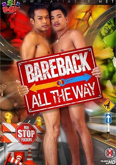 AsiaBoy - Bareback All The Way