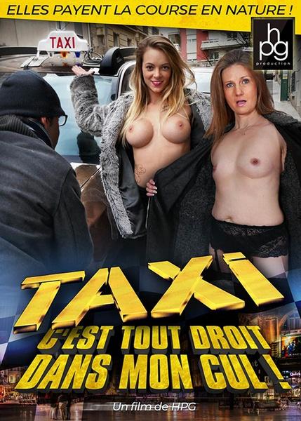 Taxi c`est tout droit dans mon cul (Year 2018)