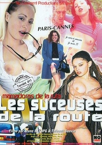 Les suceuses de la route (Year 2005)