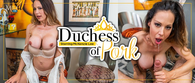 Duchess of Pork, McKenzie Lee, 2 January, 2020, 3d vr porno, HQ 2300