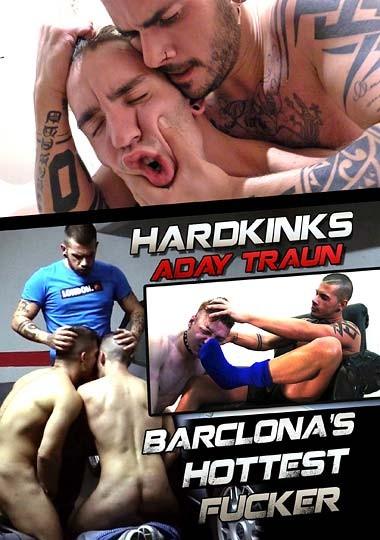 HardKinks - Barclona's Hottest Fucker