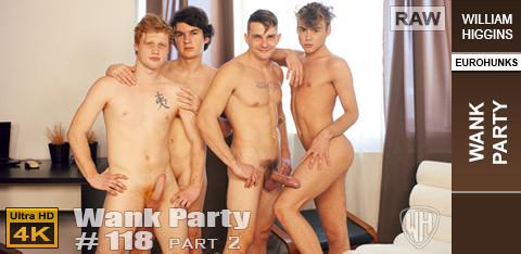 WilliamHiggins - Wank Party #118 Part 2 RAW - WANK PARTY
