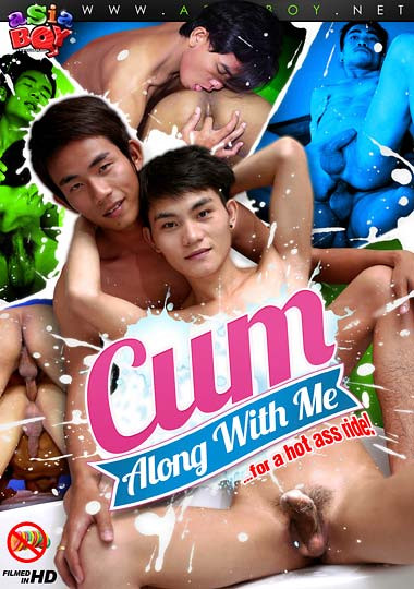 AsiaBoy - Cum Along With Me