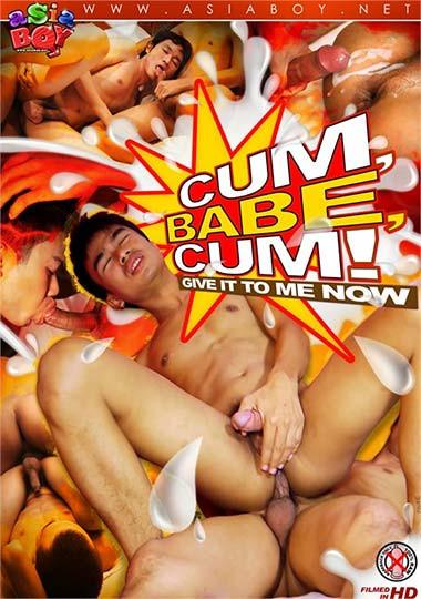 AsiaBoy - Cum, Babe, Cum!