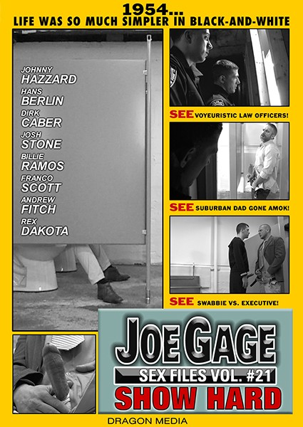 Dragon Media - Joe Gage Sex Files Vol. #21 - Show Hard