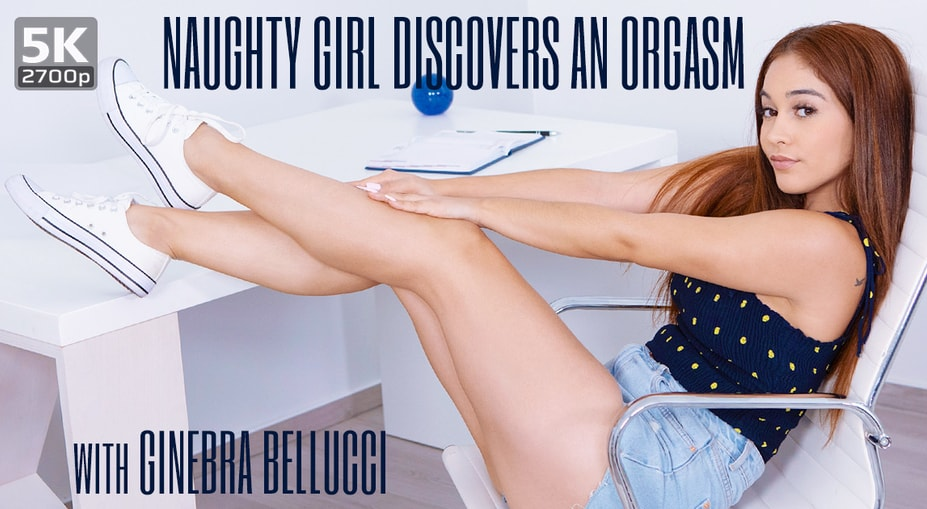 Naughty girl discovers an orgasm, Ginebra Bellucci, October 17, 2019, 5k 3d vr porno, HQ 2700