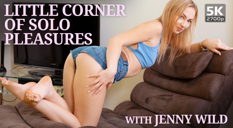 Little corner of solo pleasures, Jenny Wild, October 9, 2019, 5k 3d vr porno, HQ 2700