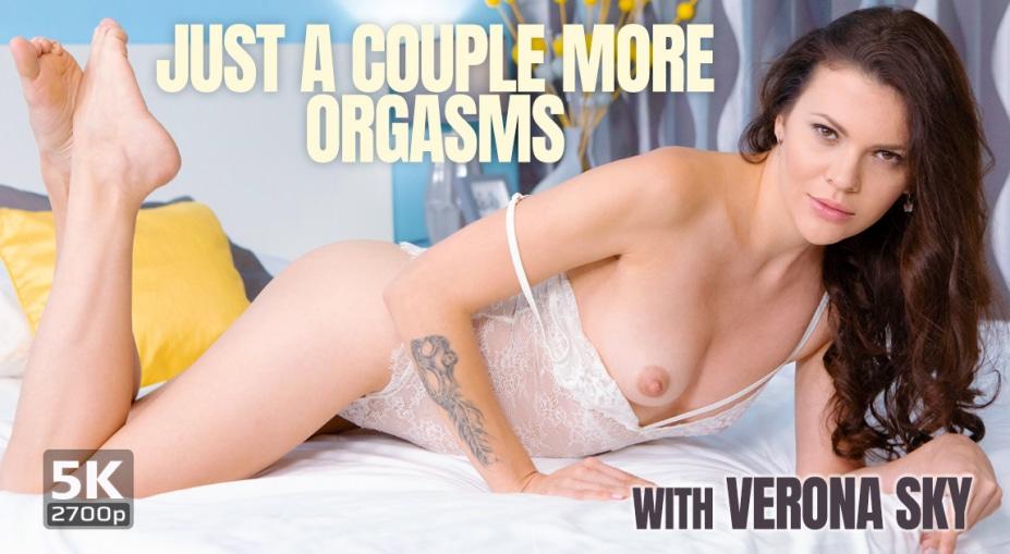Just a couple more orgasms, Verona Sky, October 1, 2019, 5k 3d vr porno, HQ 2700