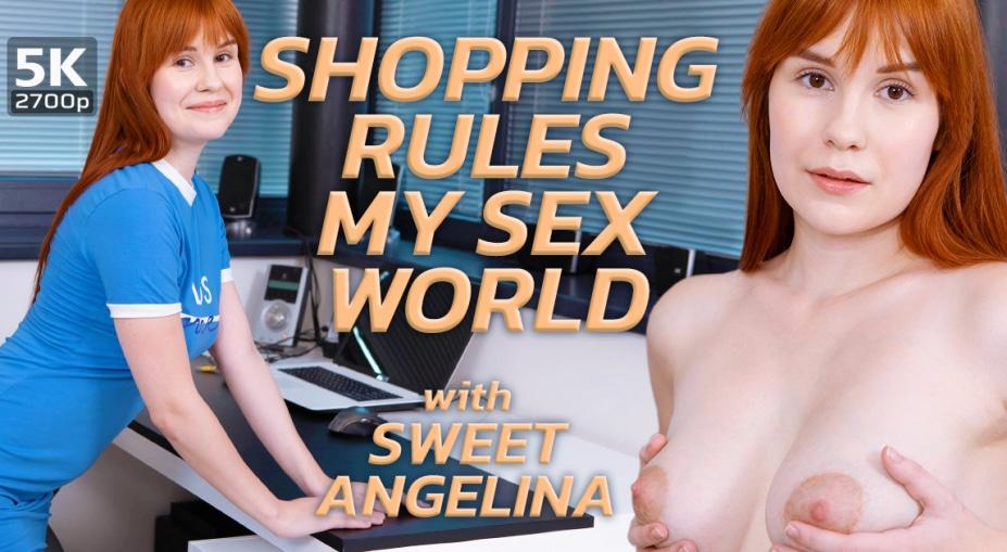 Shopping rules my sex world, Sweet Angelina, November 10, 2019, 5k 3d vr porno, HQ 2700