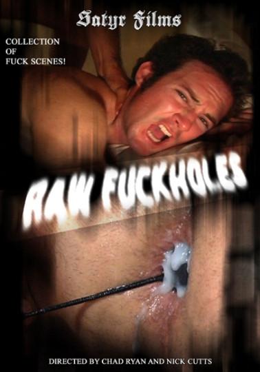 Satyr Films - Raw Fuckholes