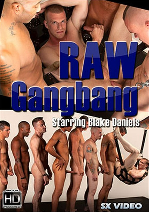 SX video - Raw Gangbang