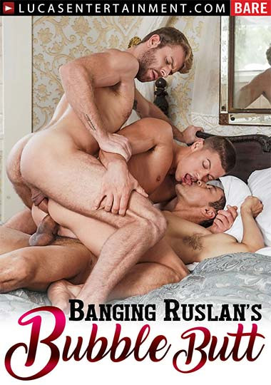 LucasEntertainment - Banging Ruslan's Bubble Butt