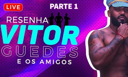 HotBoys - LIVE Resenha do Vitor Guedes e amigos - gravacao parte 1