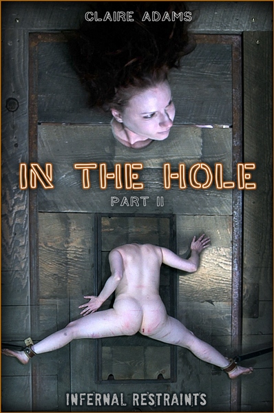 Claire Adams - In The Hole II (15.05.2020 / HD 720p)