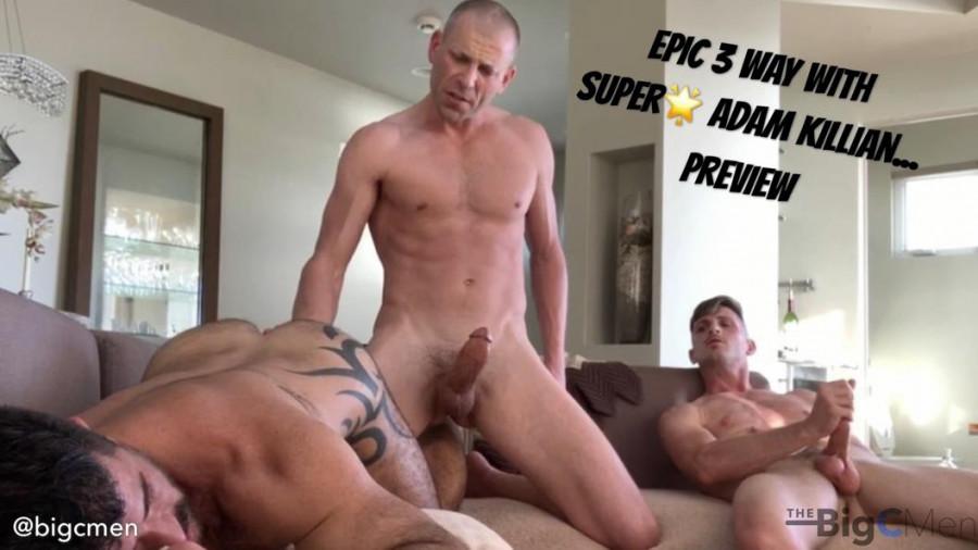 Bigcmen - Epic 3 Way with Super Star Adam Killian