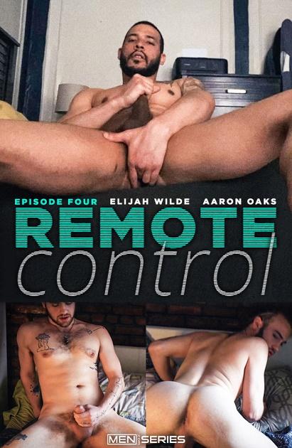 MEN - Aaron Oaks & Elijah Wilde - Remote Control Episode 4