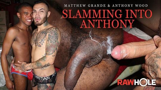 RawHole - Anthony & Matthew - Slamming Into Anthony