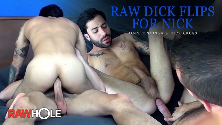 RawHole - Jimmie Slater & Nick Cross - Raw Dick Flips for Nick