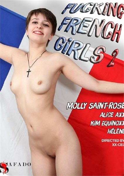 Fucking French Girls 2 (Year 2017)