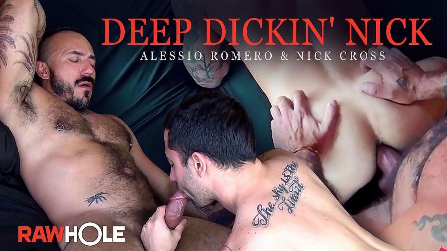 RawHole - Alessio Romero & Nick Cross - Deep Dickin' Nick