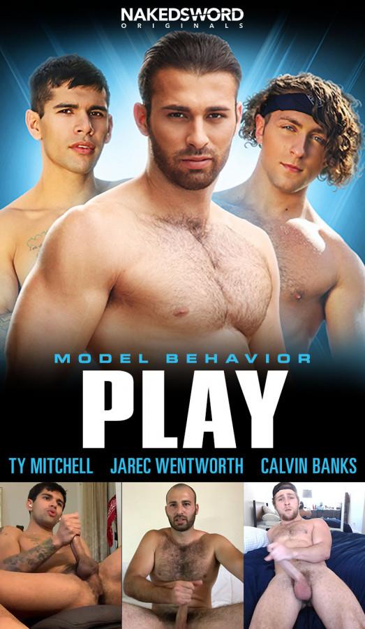 Model Behavior - Play - Calvin Banks, Jarec Wentworth, Ty Mitchell