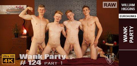 WilliamHiggins - Wank Party #124, Part 1 RAW - WANK PARTY