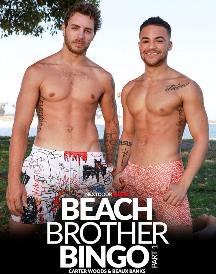 NextDoorTaboo - Carter Woods & Beaux Banks - Beach Brother Bingo Part 1