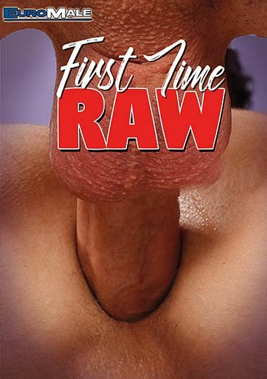 EuroMale - First Time Raw