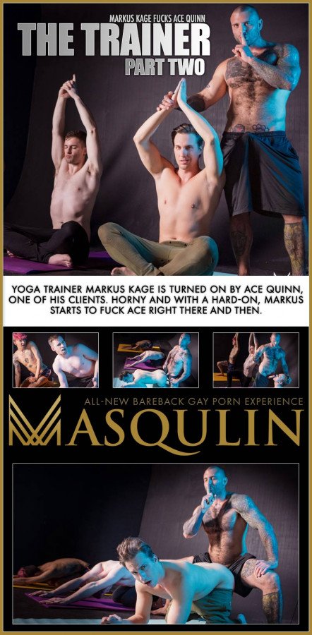 Masqulin - Ace Quinn & Markus Kage - The Trainer Part 2