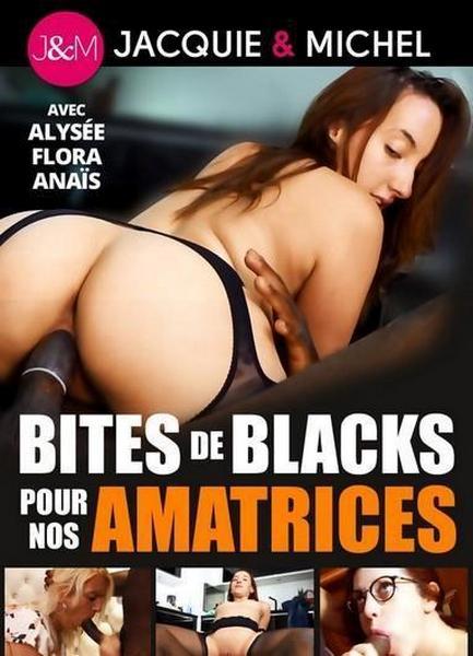 Bite De Blacks Pour Nos Amatrices [Jacquie et Michel / Abricot Prod / Year 2018 / HD Rip 720p]