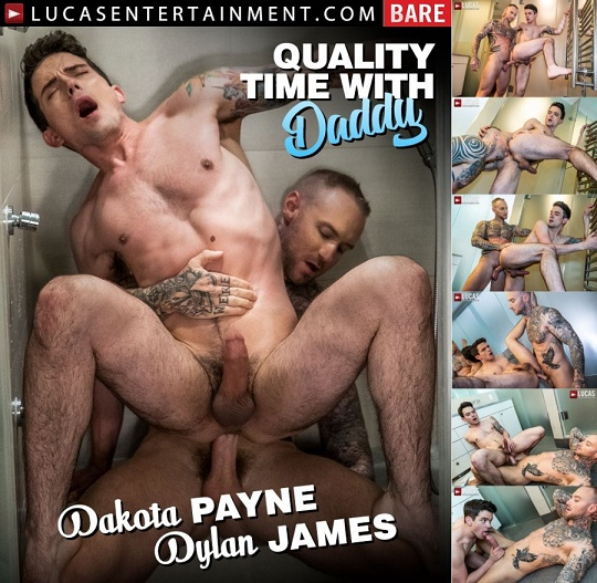 LucasEntertainment - Quality Time With Daddy - Dylan James Pounds Dakota Paynes Ass