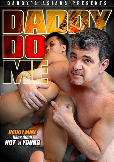 Daddy's Asians - Daddy Do Me