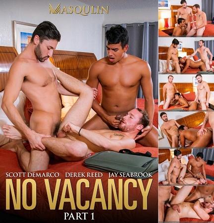 Masqulin - Derek Reed, Jay Seabrook & Scott DeMarco - No Vacancy Part 1