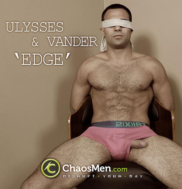 ChaosMen - Ulysses & Vander Edge 1080p