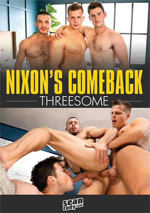 SeanCody - Nixon's Comeback Threesome