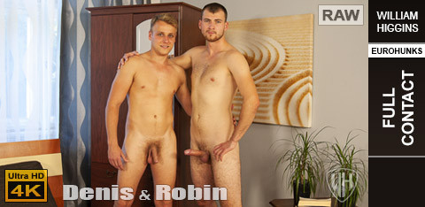 WH - Denis & Robin RAW - FULL CONTACT