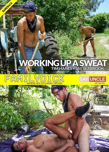 FamilyDick - Jay Seabrook & Tim Hanes - Working Up a Sweat