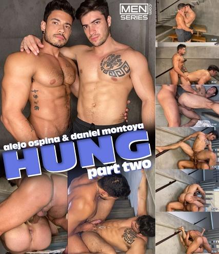 MEN - Daniel Montoya & Alejo Ospina - Hung Part 2