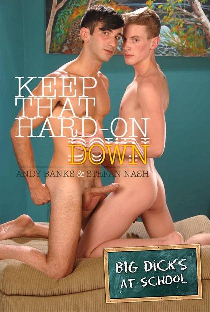 MEN - BigDicksAtSchool - Keep That Hard-On Down - Andy Banks & Stefan Nash
