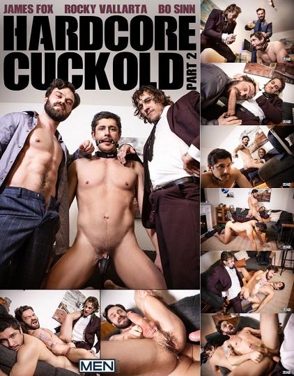 MEN - Bo Sinn, Rocky Vallarta, James Fox - Hardcore Cuckold Part 2