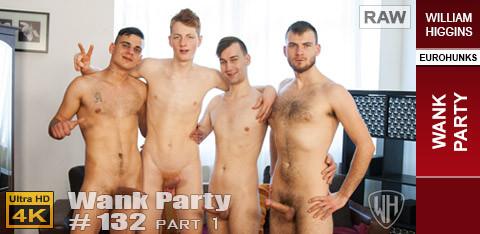 WilliamHiggins - Wank Party #132, Part 1 RAW - WANK PARTY