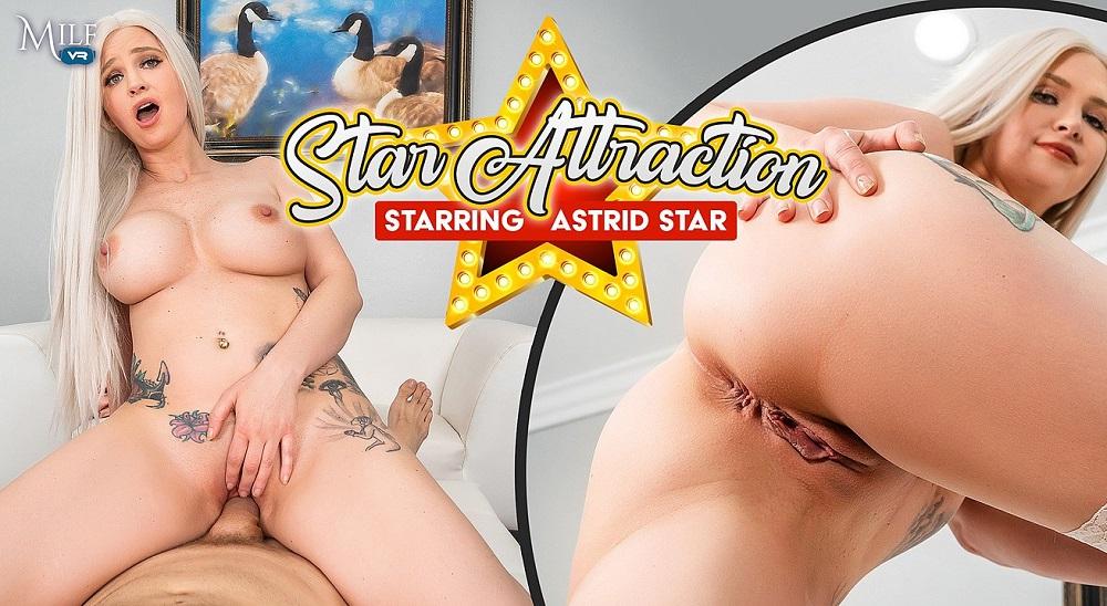 Star Attraction, Astrid Star, 29 April, 2021, 3d vr porno, HQ 3600